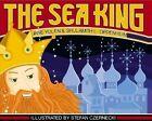 The Sea King by Jane Yolen, Shulamith Levey Oppenheim (Hardback, 2002)