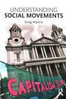 Understanding Social Movements von Greg Martin (2015, Taschenbuch)