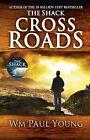 Cross Roads von William Paul Young (2013, Taschenbuch)