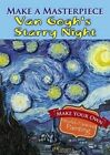 Make a Masterpiece -- Van Gogh's Starry Night by Vincent Van Gogh (Paperback, 2014)