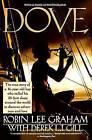 Dove by Robin Lee Graham, Derek L.T. Gill (Paperback, 1991)