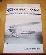 CROSS & COCKADE GREAT BRITAIN JOURNAL VOL 15 No 1 1984  RUMPLER  WYE AERODROME