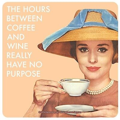 The Hours Between Coffee And Wine... funny drinks mat / coaster       (hb)
