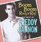 Boom Boom Rock 'n' Roll: The Best of Freddy Cannon by Freddy Cannon (CD, Jan-2009, Shout! Factory)