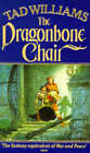 The Dragonbone Chair by Tad Williams (Paperback, 1990)