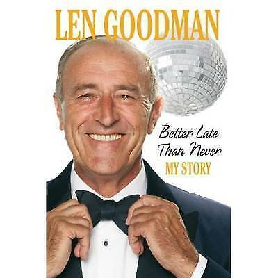 1 of 1 - Better Late Than Never: My Story [Large Print]: 16 Point, Goodman, Len, Very Goo