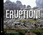 Eruption! by Elizabeth Rusch (Hardback, 2013)