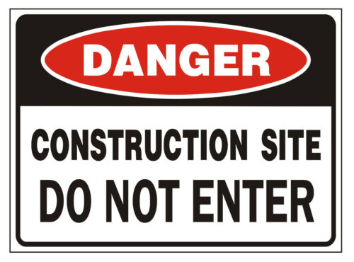 """Safety Sign /""""DANGER CONSTRUCTION SITE DO NOT ENTER/""""workplace Health /& Safety"""