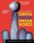 The Little Book of Essential English Swear Words by Stewart Ferris (Paperback, 2004)