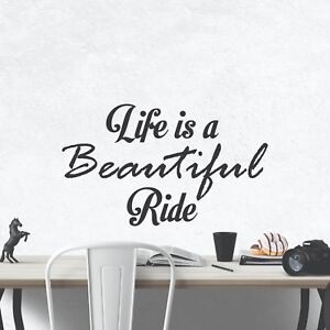 Life Is A Beautiful Ride Inspirational Motivational Wall Decal Quote