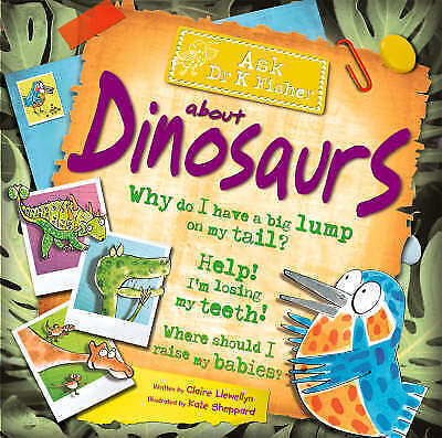 """1 of 1 - """"AS NEW"""" Dinosaurs (Ask Dr K. Fisher), Llewellyn, Claire, Book"""