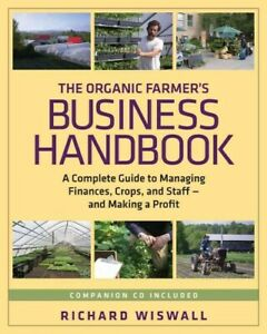 Organic-Farmer-039-s-Business-Handbook-A-Complete-Guide-to-Managing-Finances-C