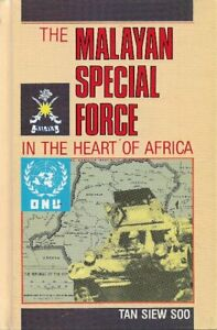 The-Malayan-Special-Force-in-the-Heart-of-Africa-Siew-Soo-Tan