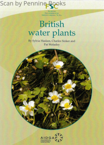 1 of 1 - A Guide to British Water Plants by S. M. Haslam, etc.