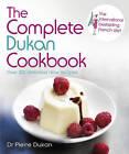 The Complete Dukan Cookbook by Pierre Dukan (Hardback, 2012)