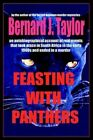 Feasting With Panthers 9780595312948 by Bernard J Taylor Paperback