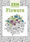 Zen Colouring - Flowers by Guild of Master Craftsman Publications Ltd (Paperback, 2015)