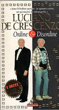 LIBRO=ORDINE & DISORDINE L.De Crescenzo Mondadori 1997=I MITI MONDADORI