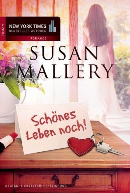 Schönes Leben noch! ► Susan Mallery (Taschenbuch)  ►►►UNGELESEN