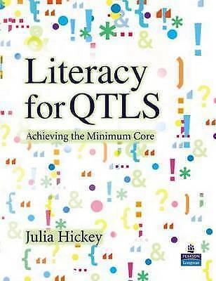 1 of 1 - Literacy for QTLS: Achieving the Minimum Core, Very Good Condition Book, Hickey,