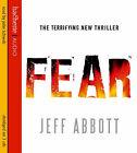 Fear by Jeff Abbott (CD-Audio, 2007)