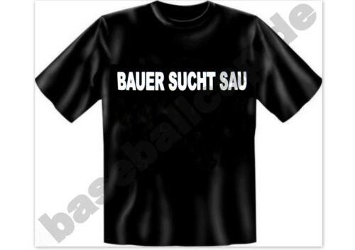 T-shirt Bauer recherche truie T-Shirt Slogan T-Shirt Stupide et perds Proverbes 61