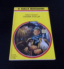 Lucida follia - Robert Campbell - Il Giallo Mondadori N° 2148 -