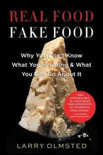 Real Food Fake Food by Larry Olmsted Food Danger and Fear Book Hardcover WT74619