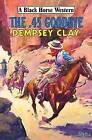 The 45 Goodbye by Dempsey Clay (Hardback, 2009)