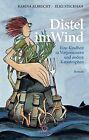 Albrecht, K: Distel im Wind von Karina Albrecht (2012, Taschenbuch)