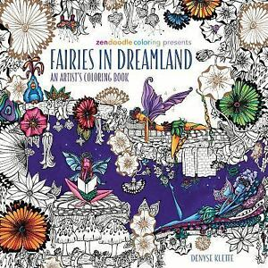 Zendoodle Coloring Presents Fairies In Dreamland An Artist S