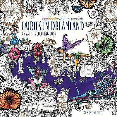 Zendoodle Coloring Presents Fairies in Dreamland : An Artist\'s ...