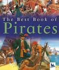 The Best Book of Pirates by Barnaby Harward (Paperback / softback, 2006)
