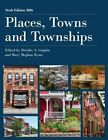 Places, Towns and Townships: 2016 by Rowman & Littlefield (Hardback, 2016)