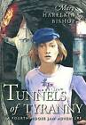 Tunnels of Tyranny by Mary Bishop (Paperback / softback, 2005)