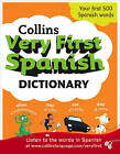 Collins Very First Spanish Dictionary by Collins Dictionaries (Paperback, 2009)