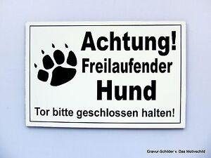 Achtung Freilaufender Hund,gravur Schild,18 X 13 Cm,hundeschild,warnschild,neu Dekoration