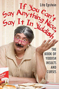 Epstein-Lita-If-You-Can-T-Say-Anything-Nice-Say-It-In-Yiddi-US-IMPORT-BOOK-NEW