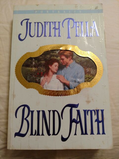 Portraits Blind Faith By Judith Pella 1996 Paperback Ebay