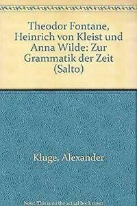 Theodor-Fontane-Heinrich-De-Kleist-Et-Anna-Wilde-Zur-Grammatik-Der-Zeit-Sal
