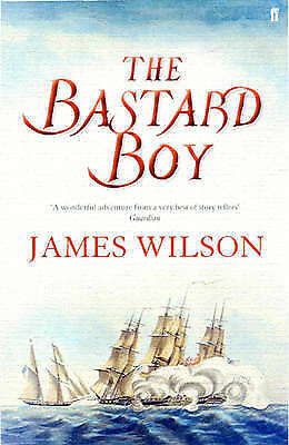 1 of 1 - The Bastard Boy by James Wilson (Paperback, 2005)