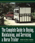 The Complete Guide to Buying a Horse Trailer by Sheve (Paperback, 1998)