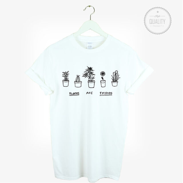 PLANTS ARE FRIENDS T SHIRT TOP TUMBLR FESTIVAL LOVE URBAN HIPSTER ART GIFT