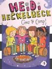 Heidi Heckelbeck Goes to Camp! by Wanda Coven (Hardback, 2013)