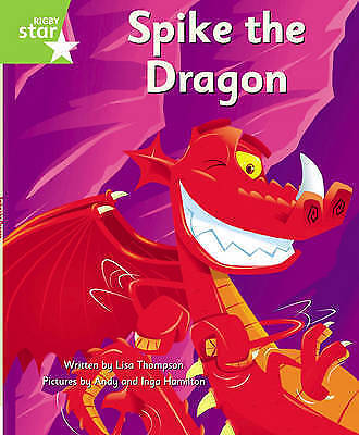 Spike the Dragon: Green Level Fiction (Rigby Star Independent: Clinker Castle),