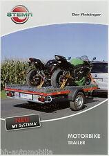 Prospekt Stema Anhänger Motorbike Trailer 9 10 2010 Broschüre brochure trailer