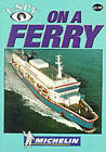 I-Spy on a Ferry by Michelin Travel Publications (Paperback, 1999)