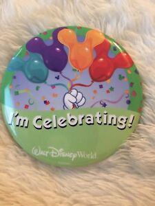 Walt Disney World Button Pin Badge I'm Celebrating Celebration Party Set of 2