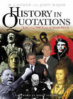 Cassell's History in Quotations: Reflecting 5000 Years of World History by Orion Publishing Co (Hardback, 2004)