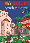 Malbuch Besuch im Kloster (2014, Taschenbuch)